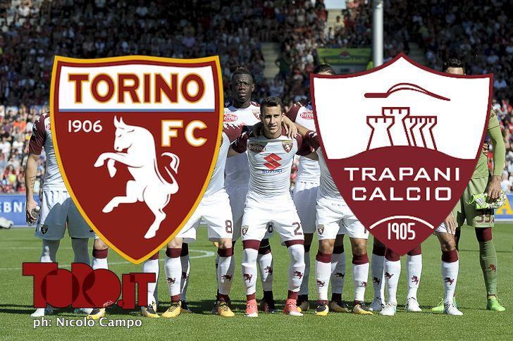 diretta live coppa italia 2017 2018 torino trapani cronaca prepartita pagelle commenti