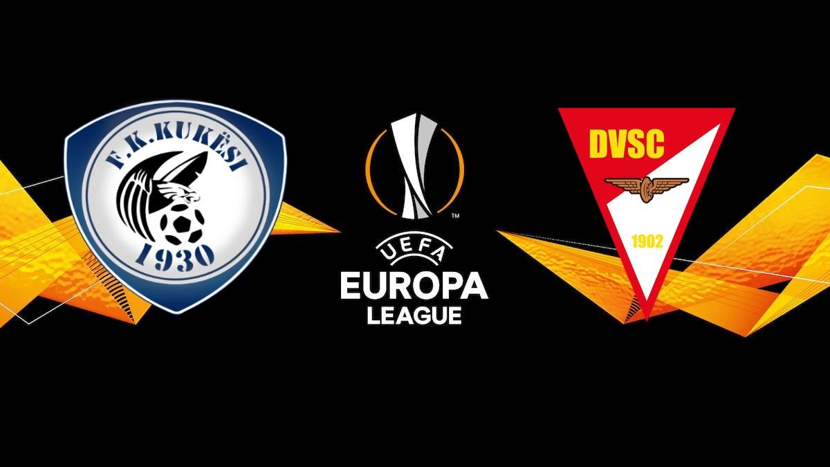 Kukesi-Debrecen, Europa League