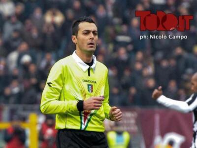 Il punto sull'arbitro / Torino–Verona, per Di Bello direzione titubante